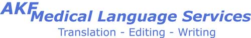 AKF Medical Language Services - Translation - Editing - Writing